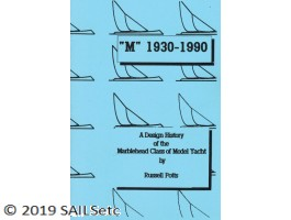 """M"" 1930-1990 – A Design History of the Marblehead Class of Model Yacht"