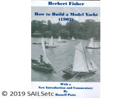 How to Build a Model Yacht (1902) - Herbert Fisher & Frank Nichols