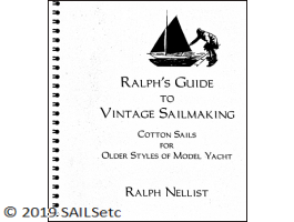 Ralph's Guide to Vintage Sailmaking